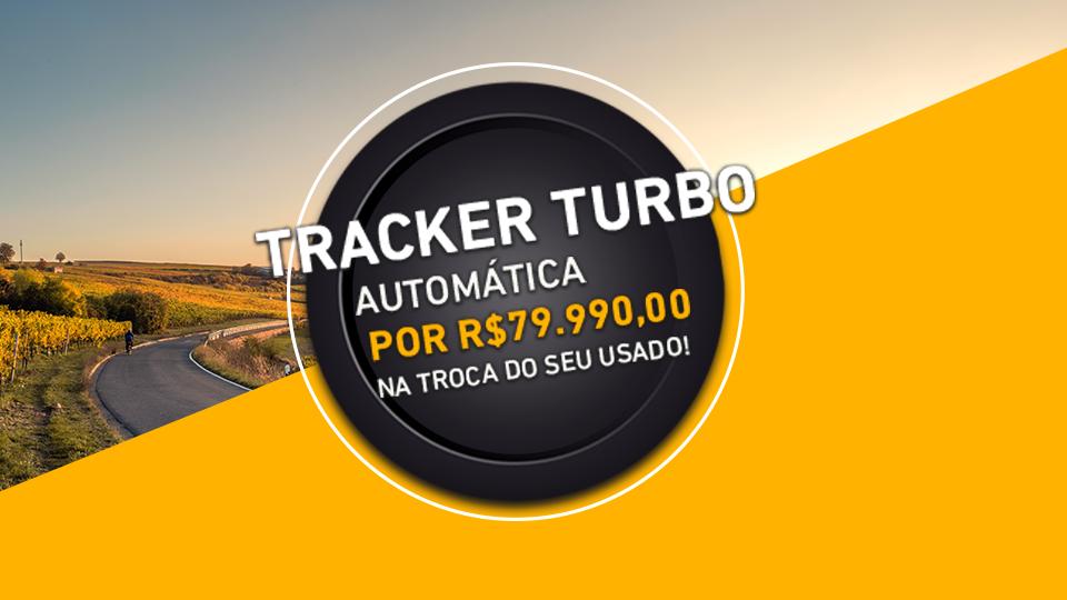 Tracker Turbo Oferta Fevereiro Nação