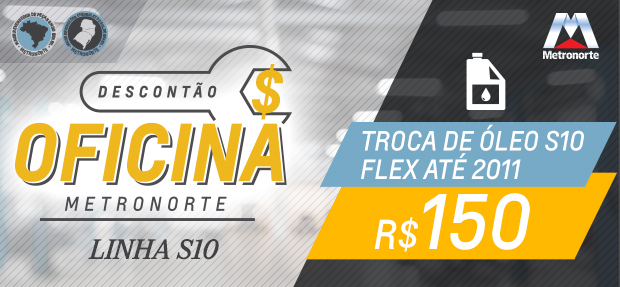 METRONORTE_DESCONTAO S10 FLEX