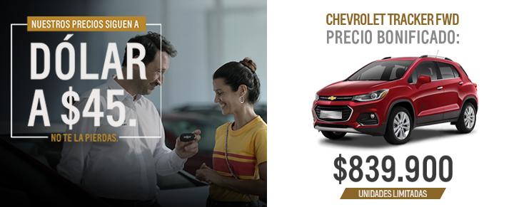 Chevrolet Tracker con precio dolar a $45