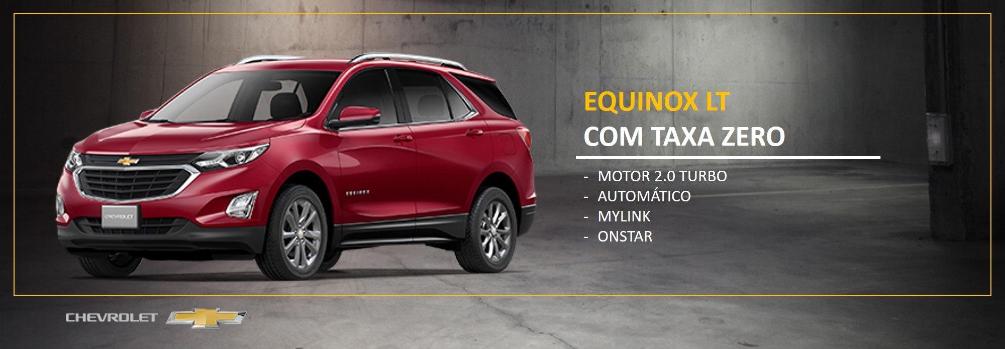 Equinox LT, com TAXA ZERO.