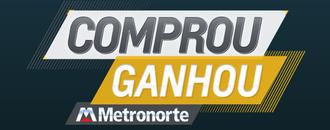Logo Comprou Ganhou Metronorte 330