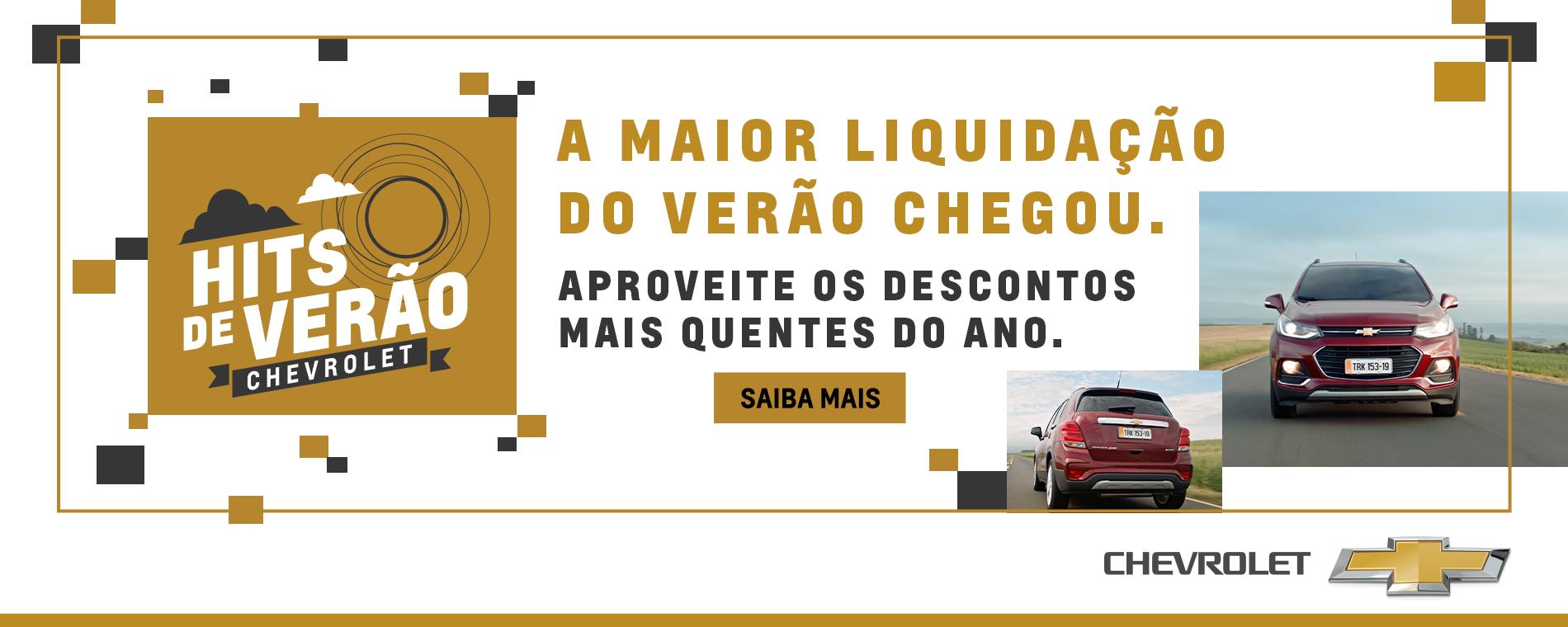Hits de Verão Chevrolet - A maior liquidação do verão chegou