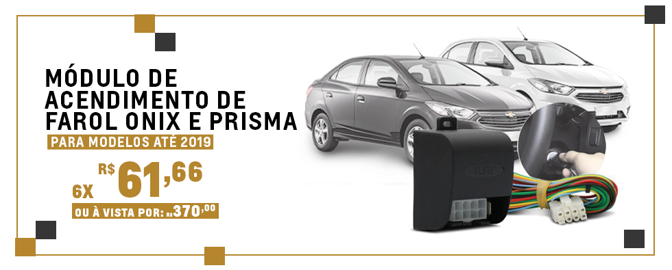 MODULO DE ACENDIMENTO DE FAROL ONIX E PRISMA