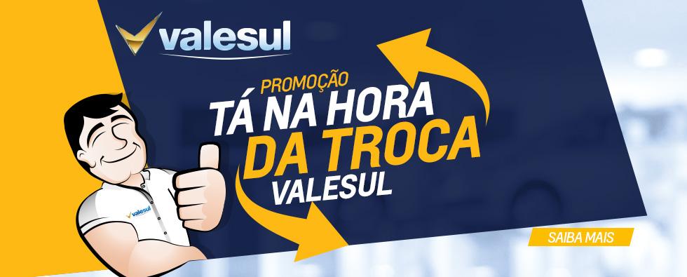 VALESUL_BANNER-SITE_TA-NA-HORA-DA-TROCA_980X395PX